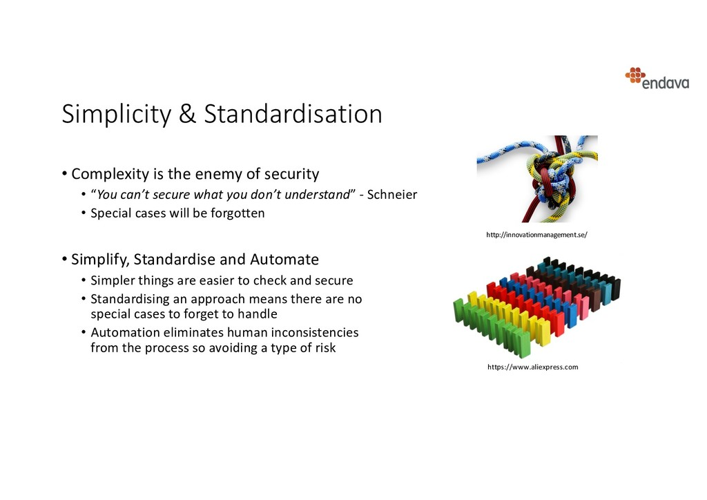 Simplicity & Standardisation • Complexity is th...