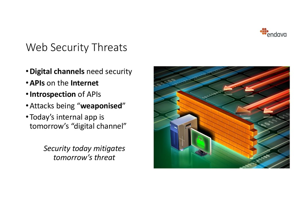 Web Security Threats •Digital channels need sec...