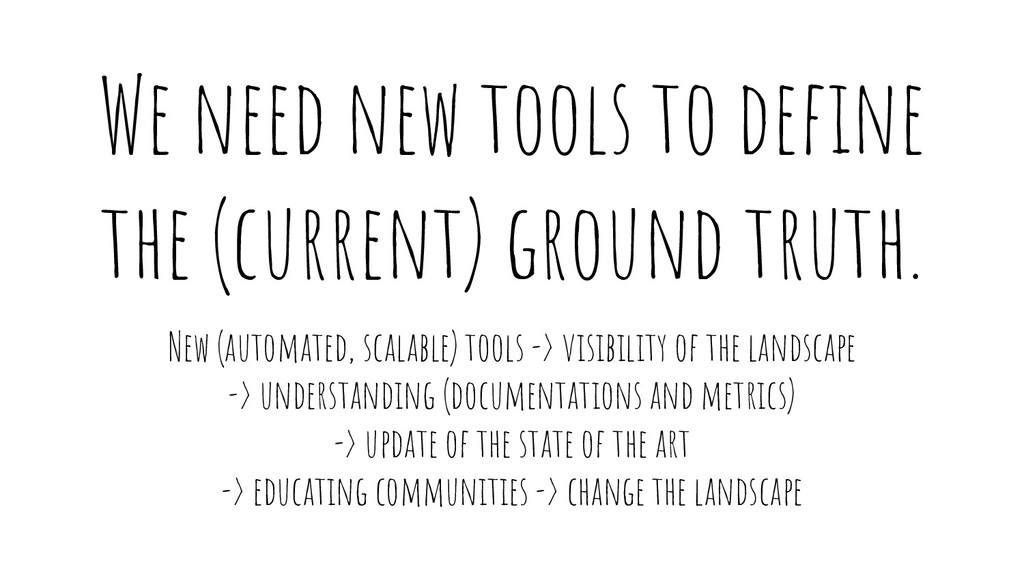 We need new tools to define the (current) ground...