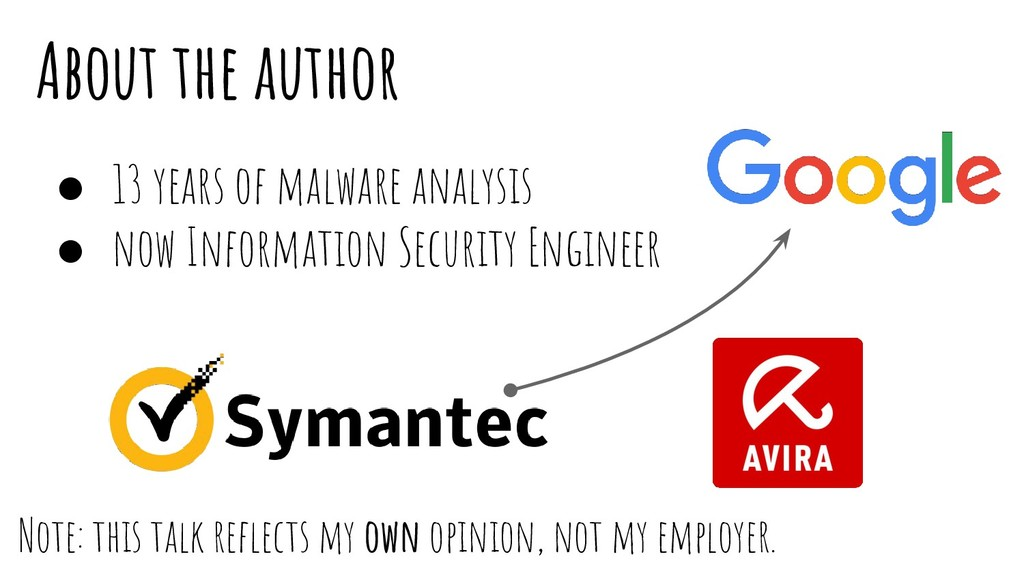 About the author ● 13 years of malware analysis...
