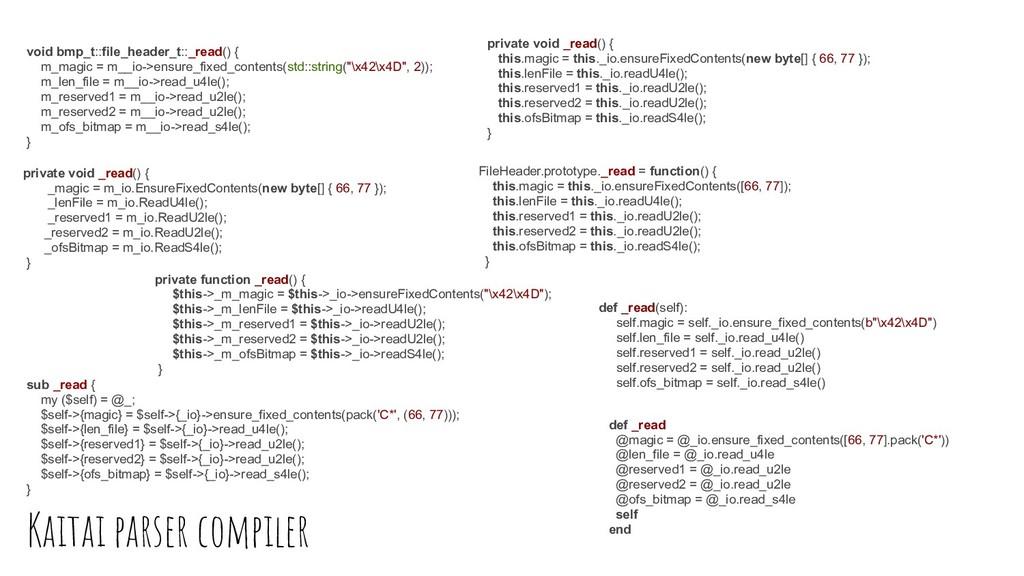 Kaitai parser compiler private void _read() { _...