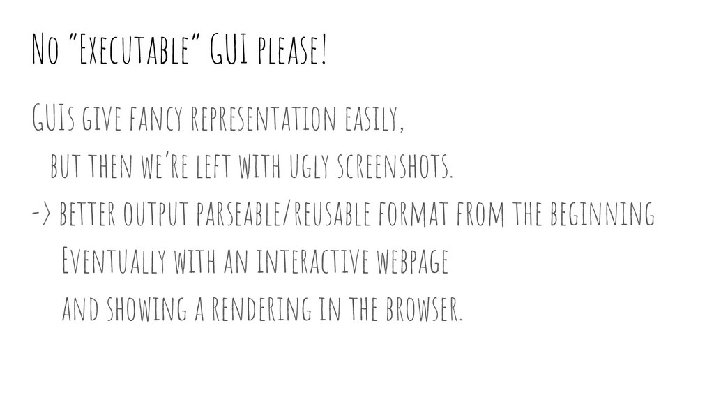 "No ""Executable"" GUI please! GUIs give fancy rep..."