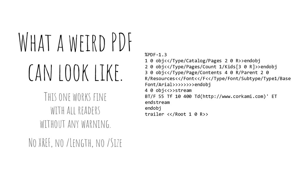 What a weird PDF can look like. %PDF-1.3 1 0 ob...