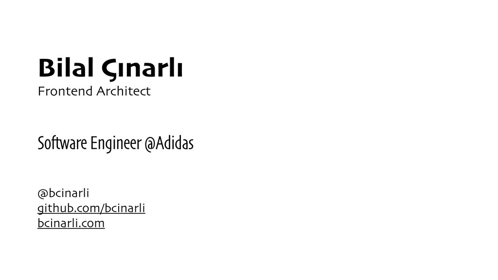 Bilal Çınarlı Frontend Architect Software Engin...