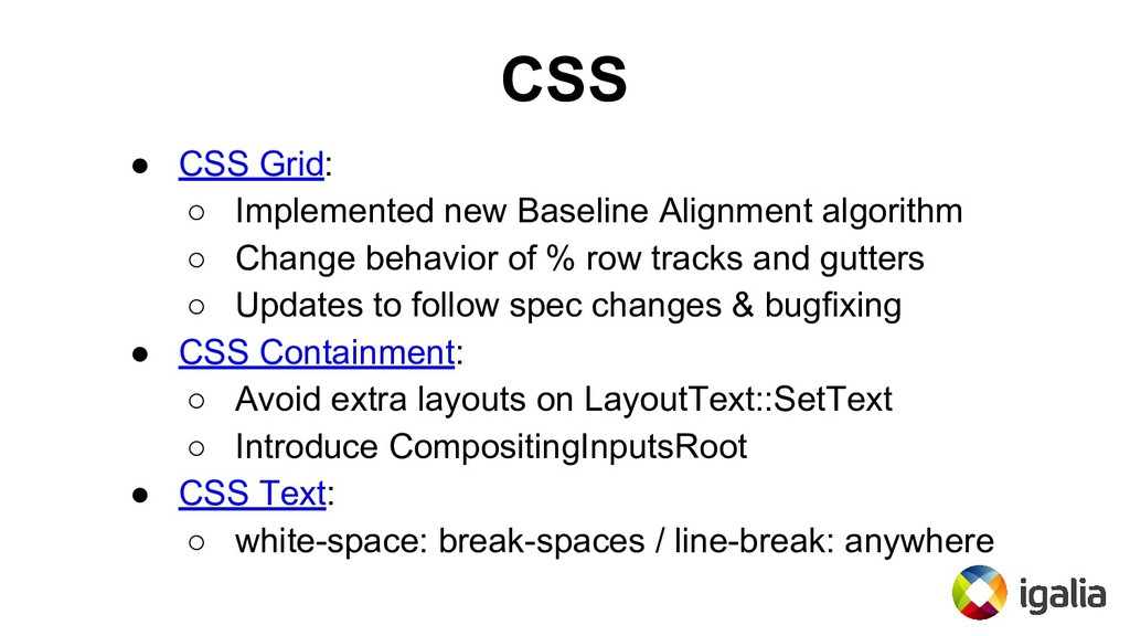 CSS ● CSS Grid: ○ Implemented new Baseline Alig...