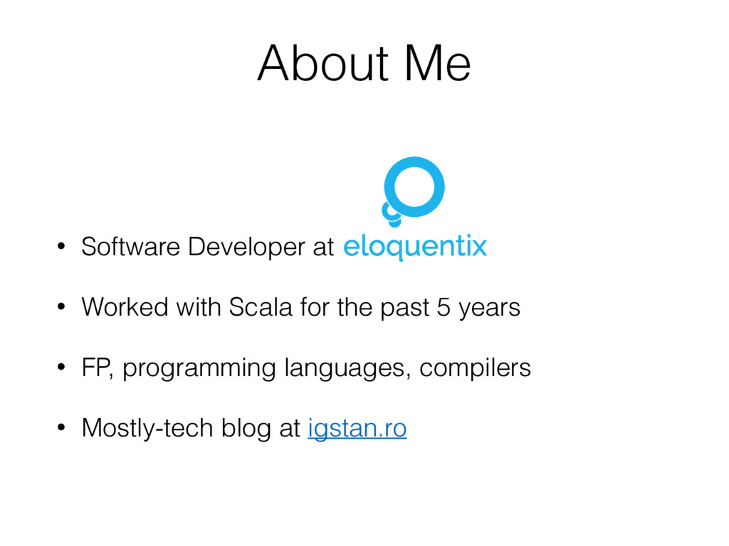 • Software Developer at • Worked with Scala for...