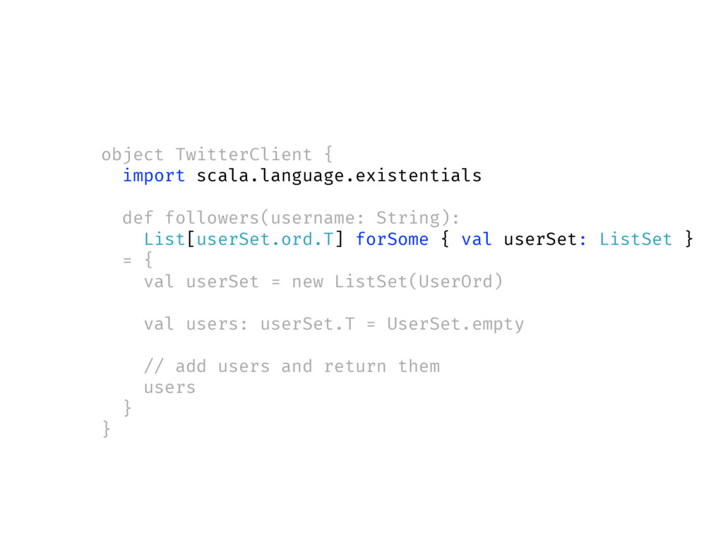 object TwitterClient { import scala.language.ex...