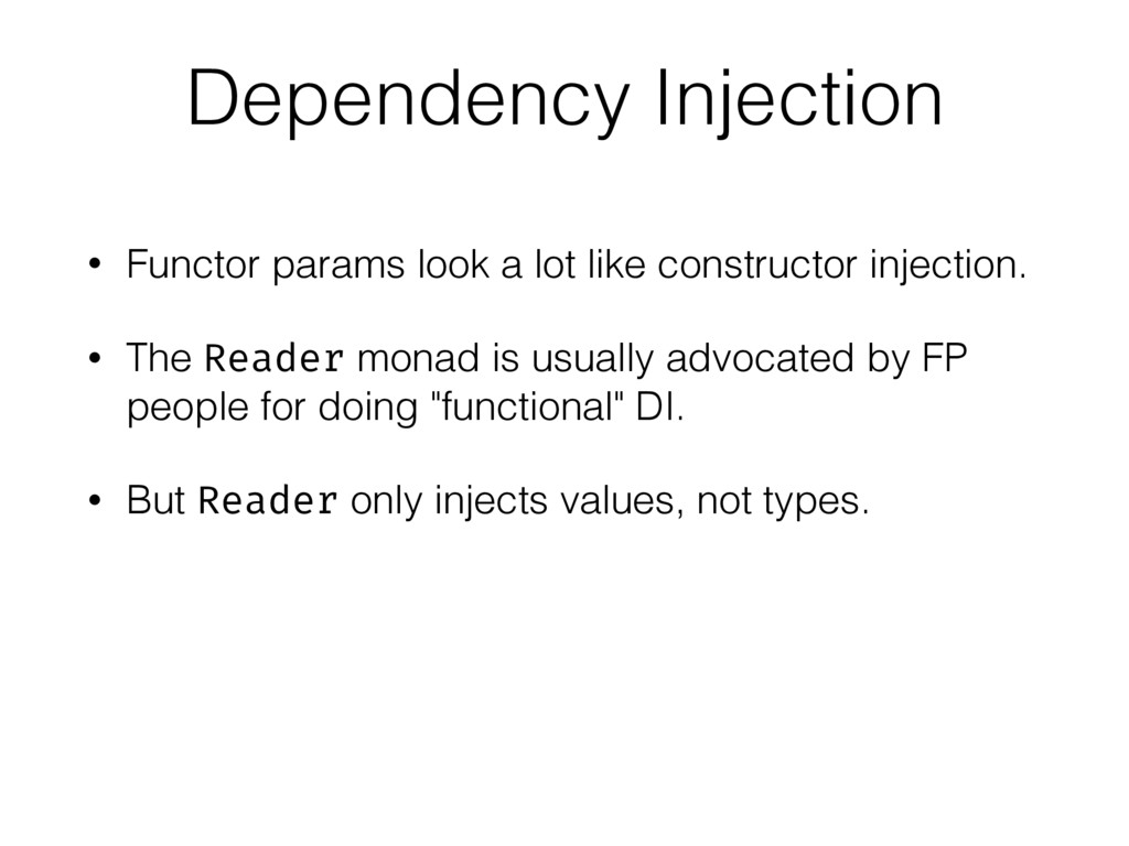 Dependency Injection • Functor params look a lo...