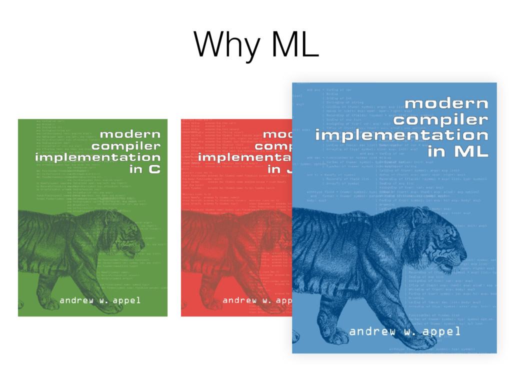 Why ML