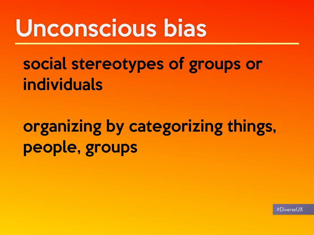 Unconscious bias social stereotypes of groups o...