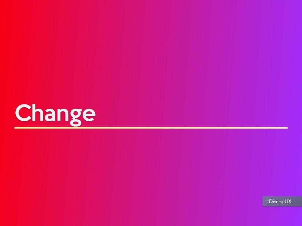 Change #DiverseUX