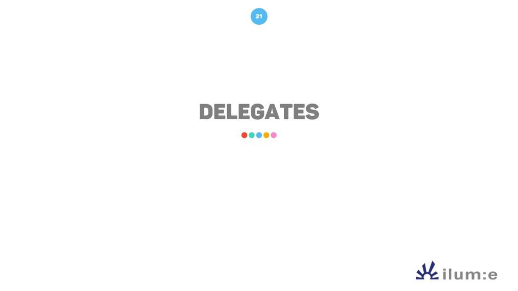 Delegates 21