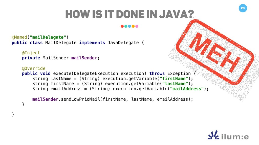 "23 How is it done in Java? @Named(""mailDelegate..."