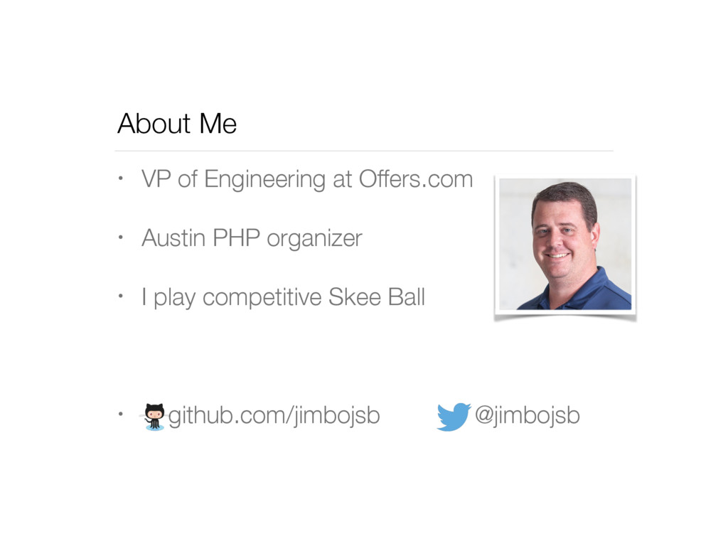 About Me • VP of Engineering at Offers.com • Au...