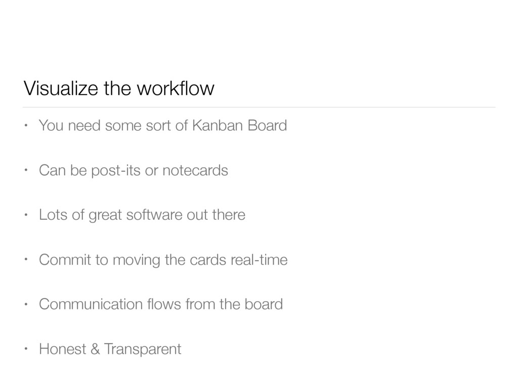Visualize the workflow • You need some sort of K...