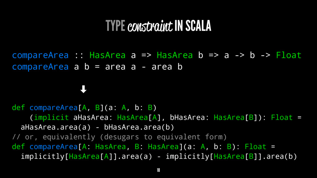 TYPE constraint IN SCALA compareArea :: HasArea...