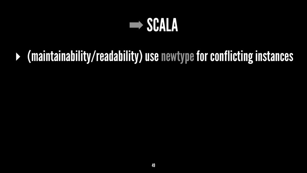 ➡ SCALA ▸ (maintainability/readability) use new...