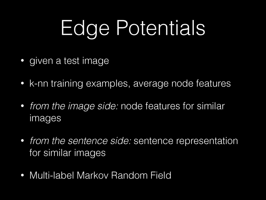 Edge Potentials • given a test image • k-nn tra...