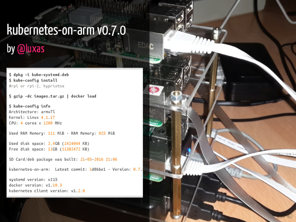 23 / 40 kubernetes-on-arm v0.7.0 by @luxas $ d ...