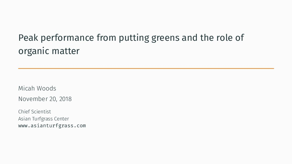 Peak performance from putting greens and the ro...