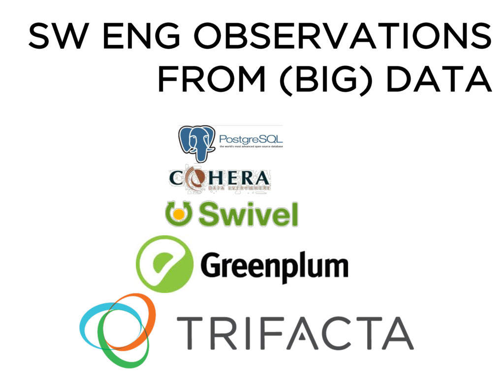 SW ENG OBSERVATIONS FROM (BIG) DATA