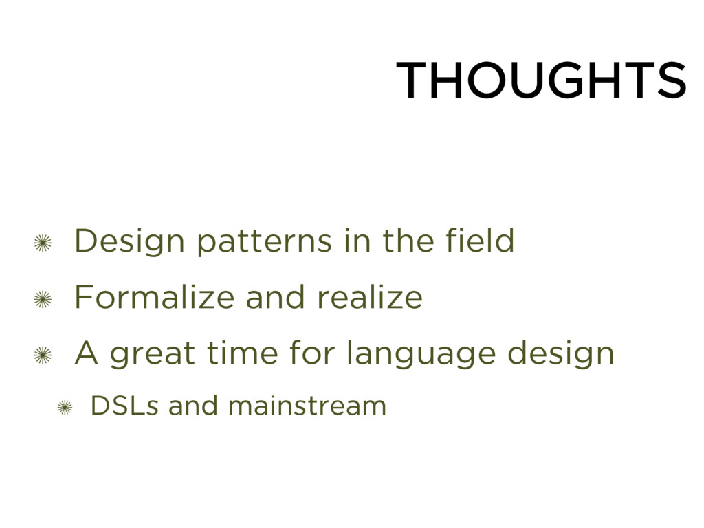 THOUGHTS ✺ Design patterns in the field ✺ Forma...
