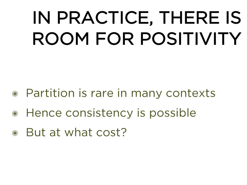 IN PRACTICE, THERE IS ROOM FOR POSITIVITY ✺ Par...