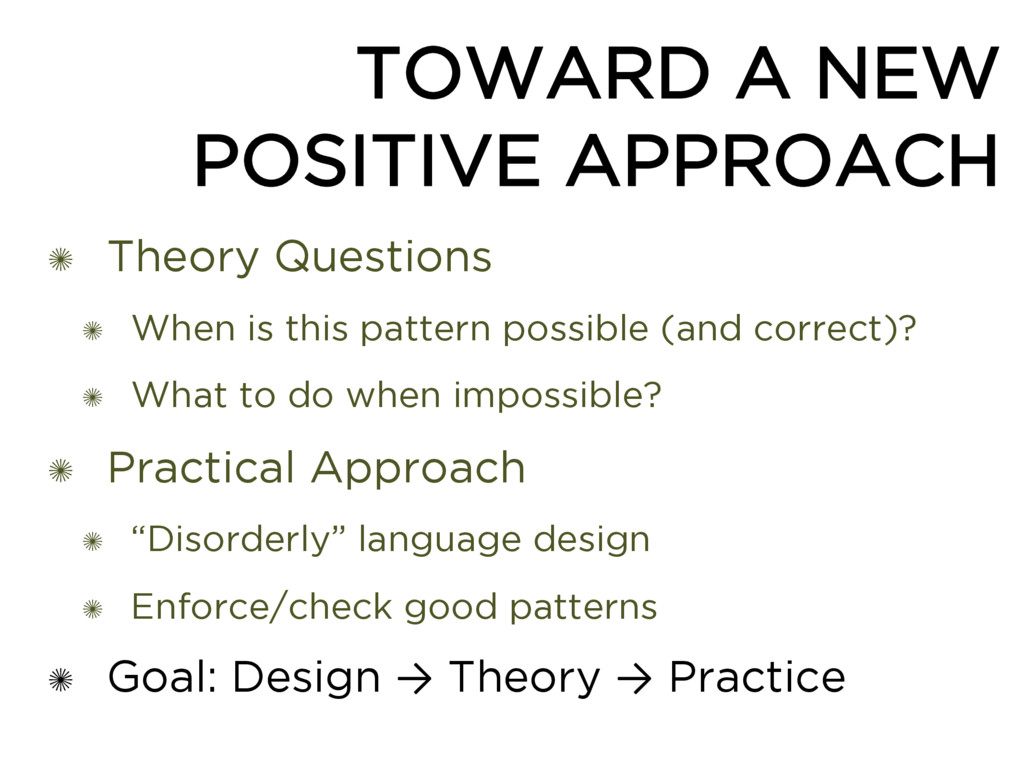 TOWARD A NEW POSITIVE APPROACH ✺ Theory Questio...