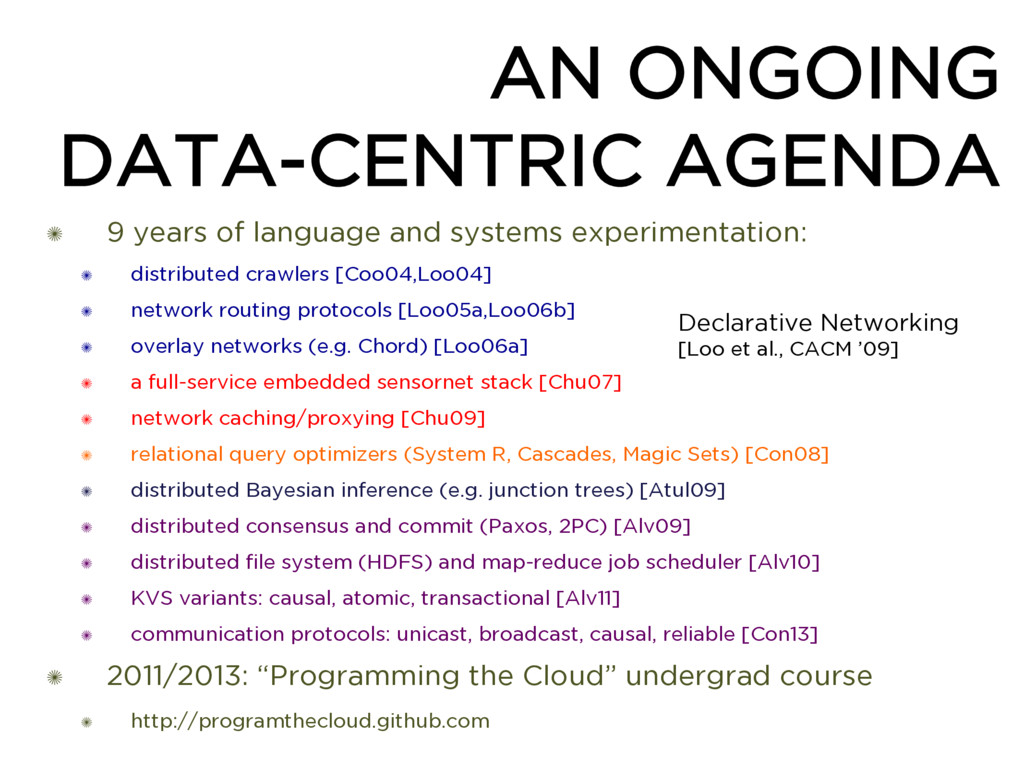 AN ONGOING DATA-CENTRIC AGENDA ✺ 9 years of lan...
