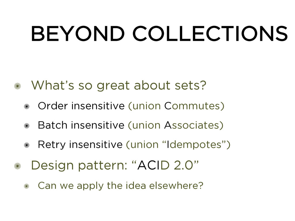 BEYOND COLLECTIONS ✺ What's so great about sets...