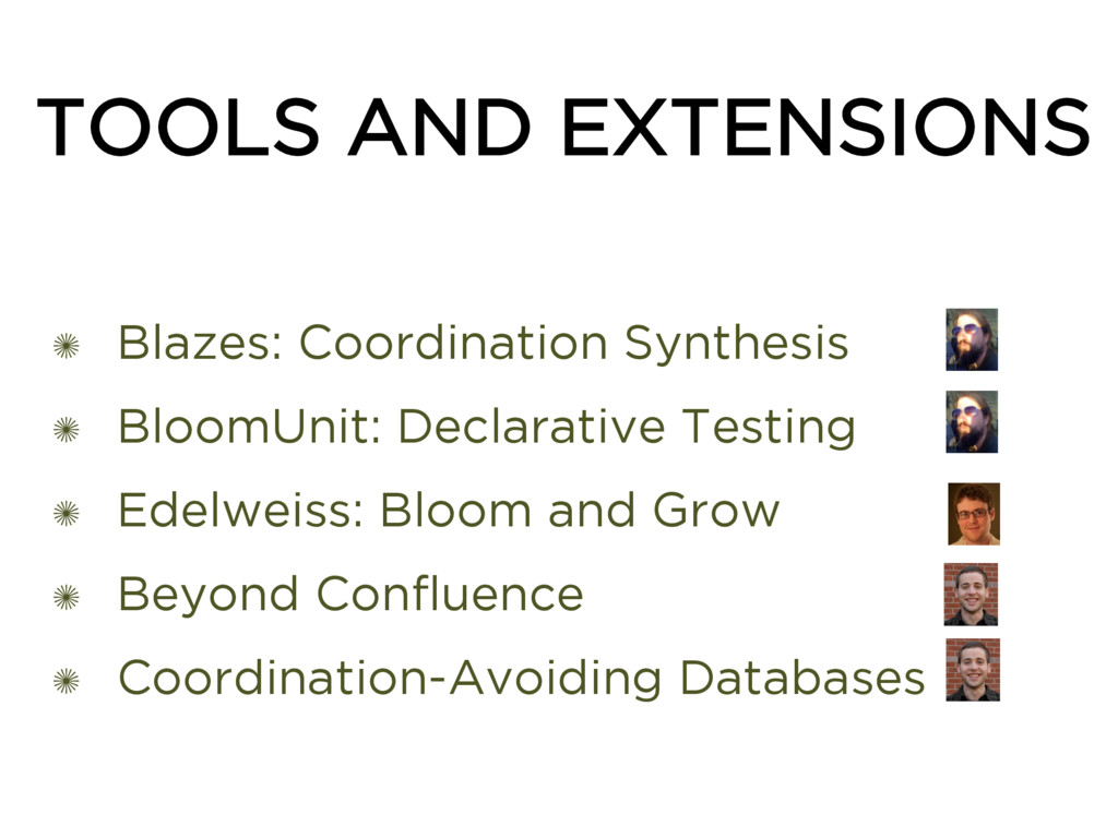 TOOLS AND EXTENSIONS ✺ Blazes: Coordination Syn...
