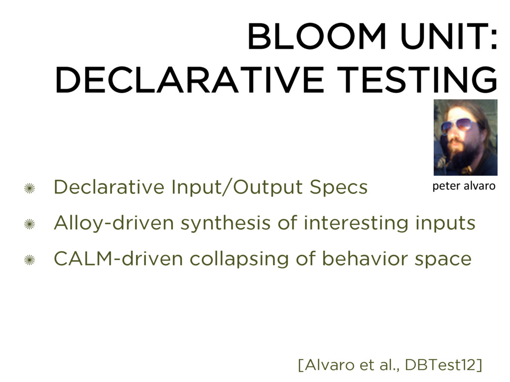 BLOOM UNIT: DECLARATIVE TESTING ✺ Declarative I...