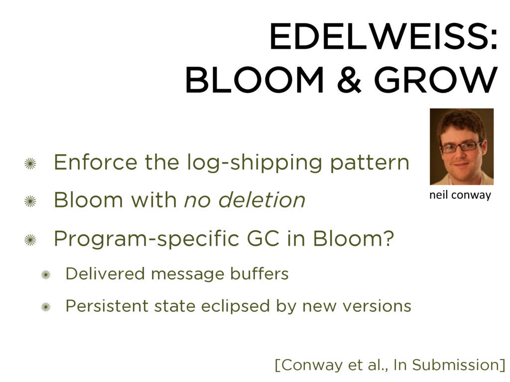 EDELWEISS: BLOOM & GROW ✺ Enforce the log-shipp...