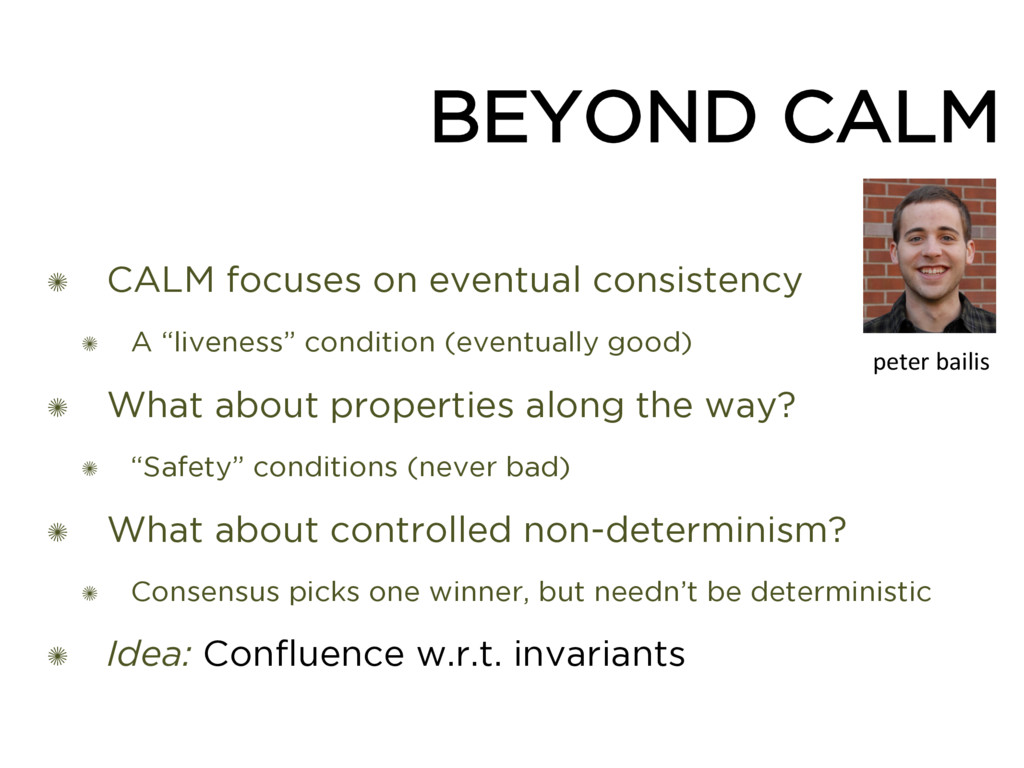 BEYOND CALM ✺ CALM focuses on eventual consiste...