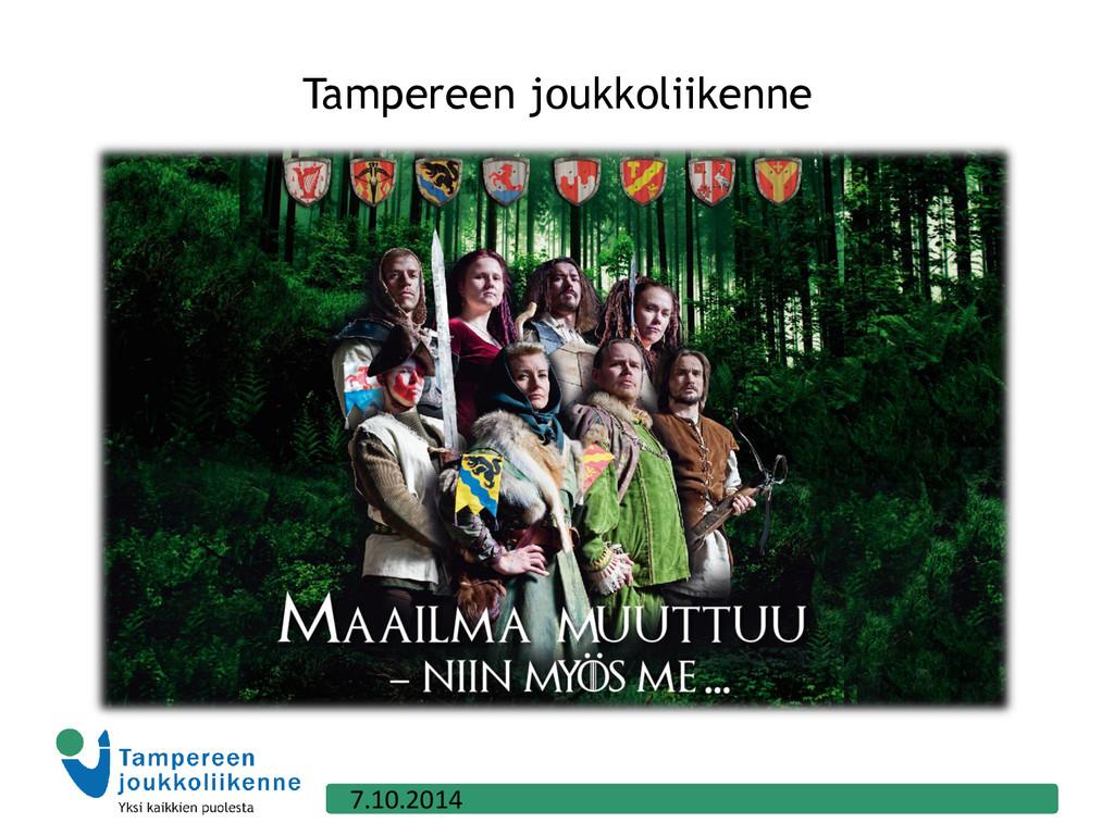 Tampereen joukkoliikenne 7.10.2014