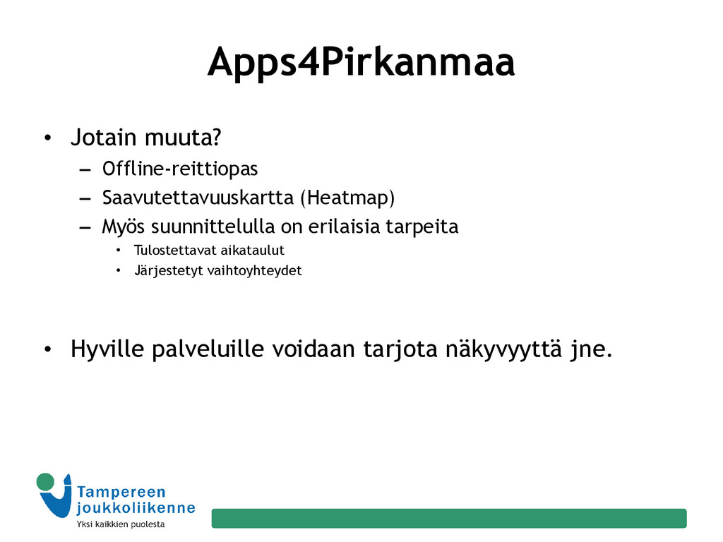 Apps4Pirkanmaa • Jotain muuta? – Offline-reitti...