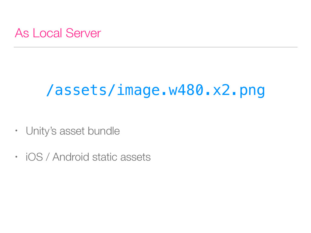 As Local Server /assets/image.w480.x2.png • Uni...