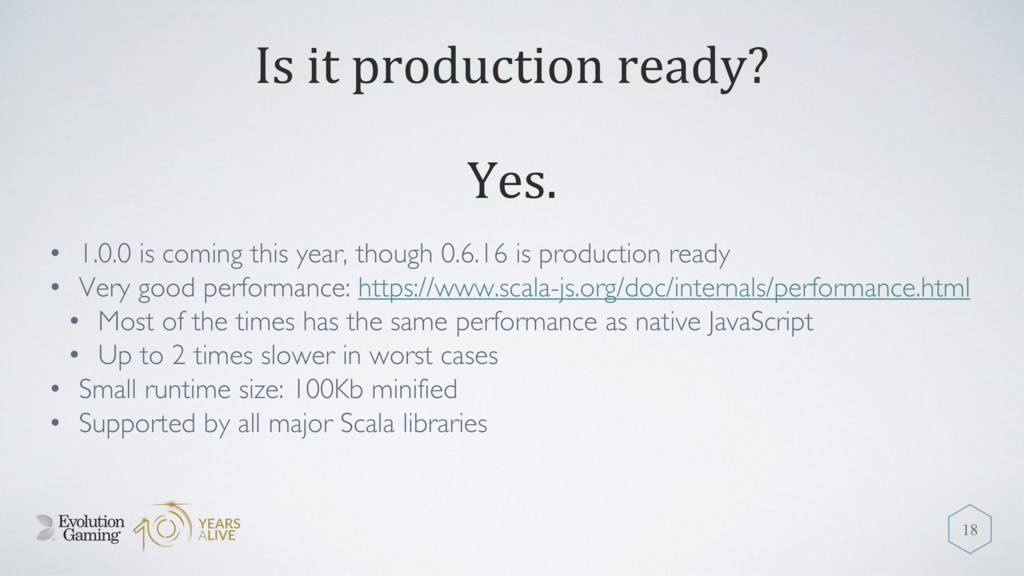 Is it production ready? • 1.0.0 is coming this ...