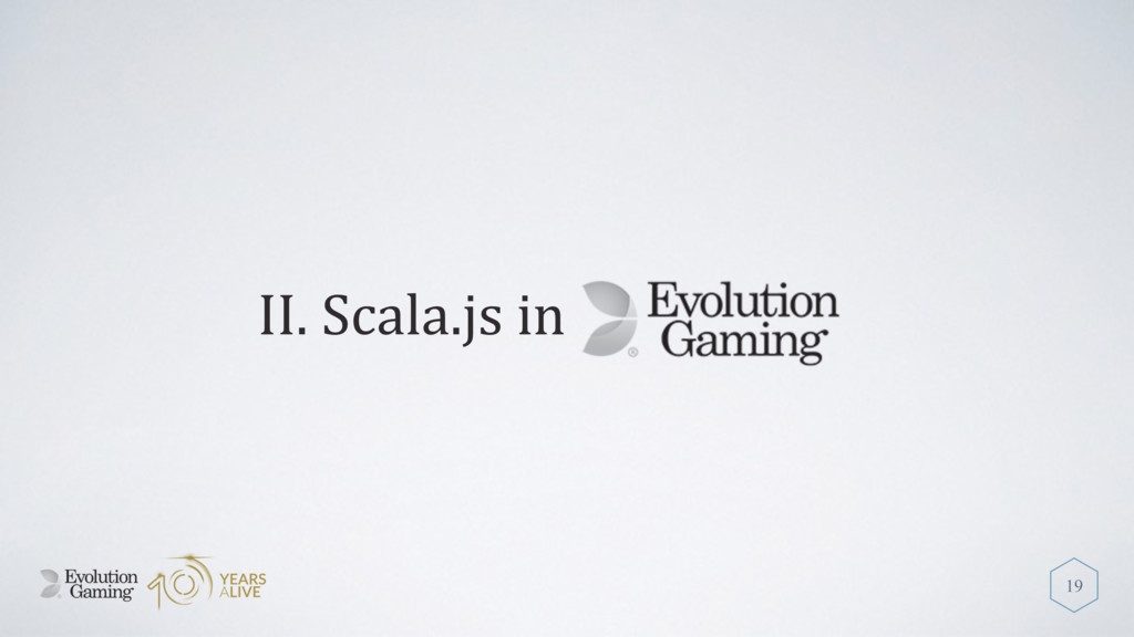 II. Scala.js in 19