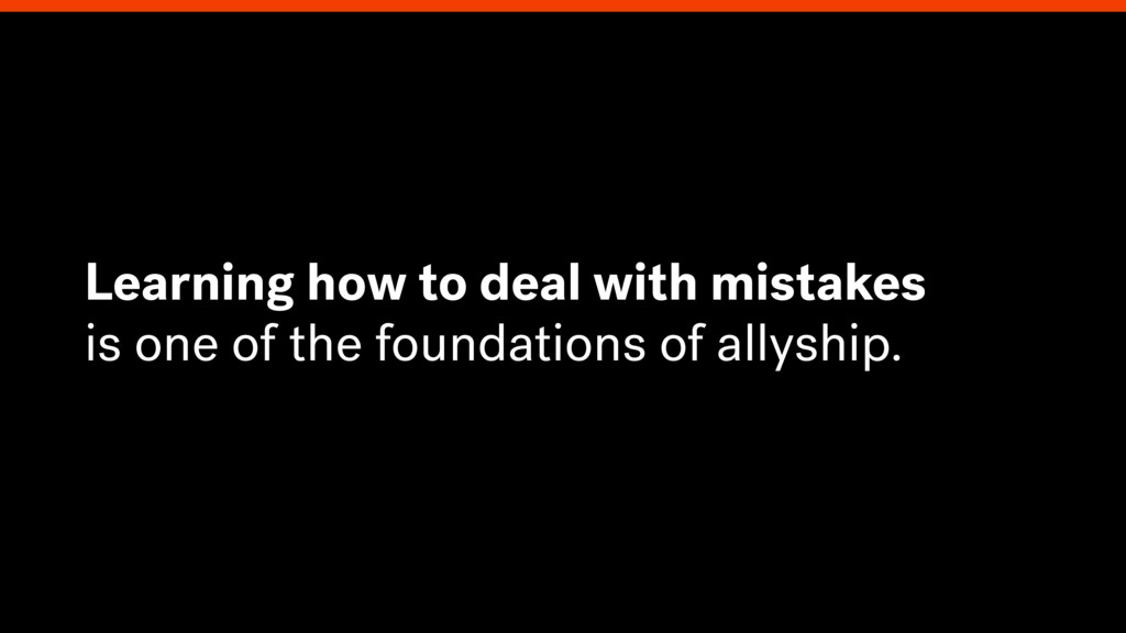 Learning how to deal with mistakes is one of th...