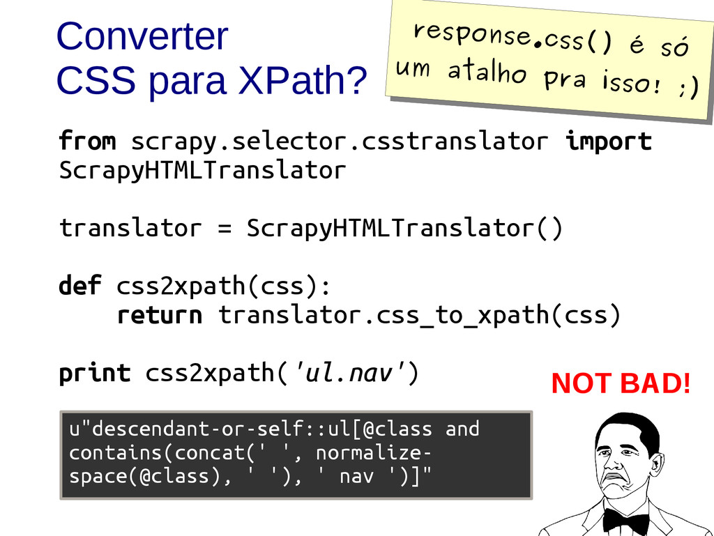 Converter CSS para XPath? from scrapy.selector....