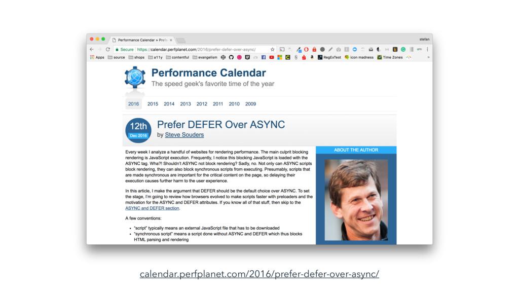 calendar.perfplanet.com/2016/prefer-defer-over-...