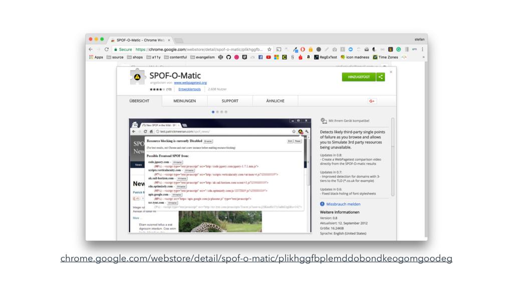 chrome.google.com/webstore/detail/spof-o-matic/...