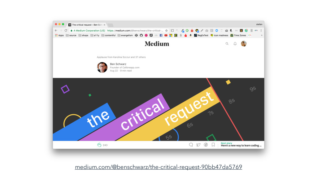 medium.com/@benschwarz/the-critical-request-90b...