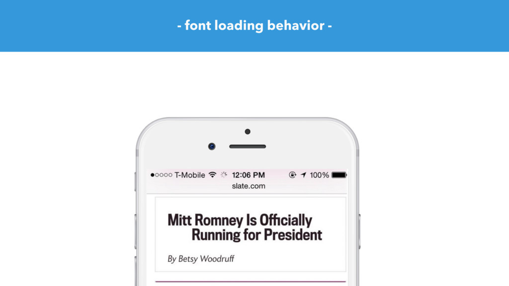 - font loading behavior -