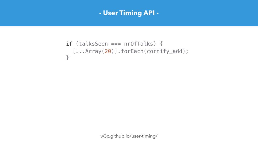 [...Array(20)].forEach(cornify_add); - User Tim...