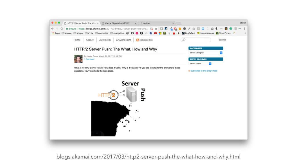 blogs.akamai.com/2017/03/http2-server-push-the-...