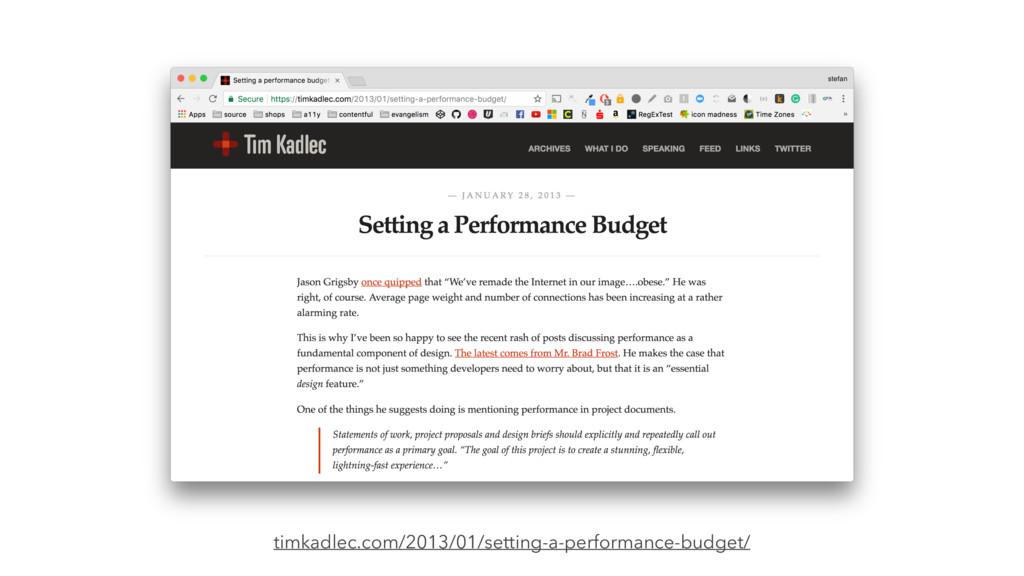 timkadlec.com/2013/01/setting-a-performance-bud...