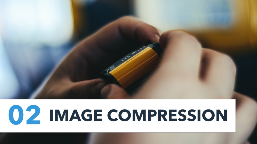 02 IMAGE COMPRESSION