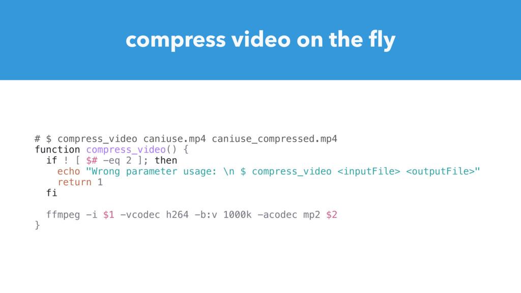 # $ compress_video caniuse.mp4 caniuse_compress...